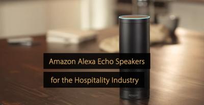 Amazon Alexa Echo Speakers for Hotels - Alexa for Hospitality
