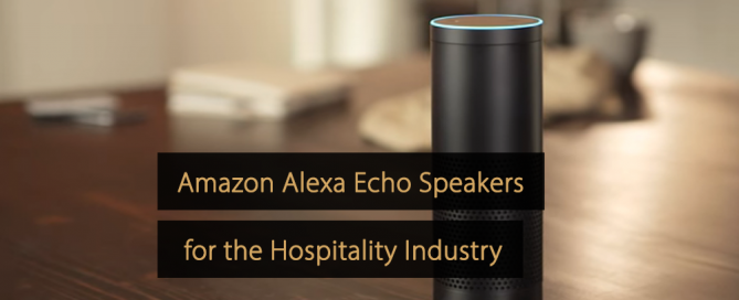 Amazon Alexa Echo Speakers for Hotels - Alexa for Hospitality