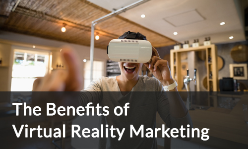 Benefits of Virtual reality marketing