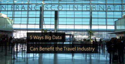 Big data travel industry - big data tourism industry