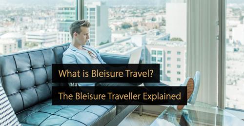 Bleisure travel - hotel marketing handbook
