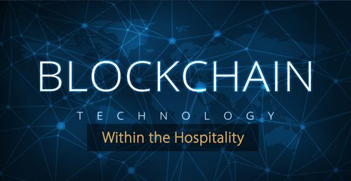 Blockchain technology hospitality industry - Guide hotel revenue management and hotel marketing