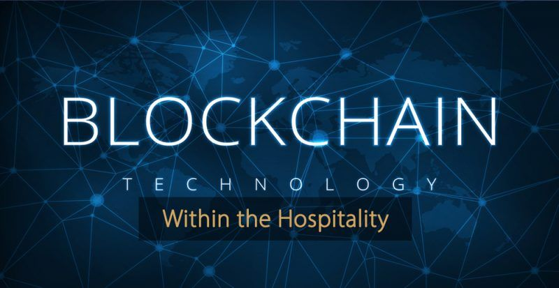 Blockchain technology hospitality industry - hotel industry - travel industry
