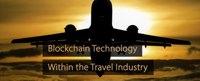 Blockchain technology within the travel industry - blockchain travel industry