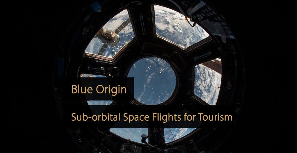 Blue Origin - Space Flights - Space tourism