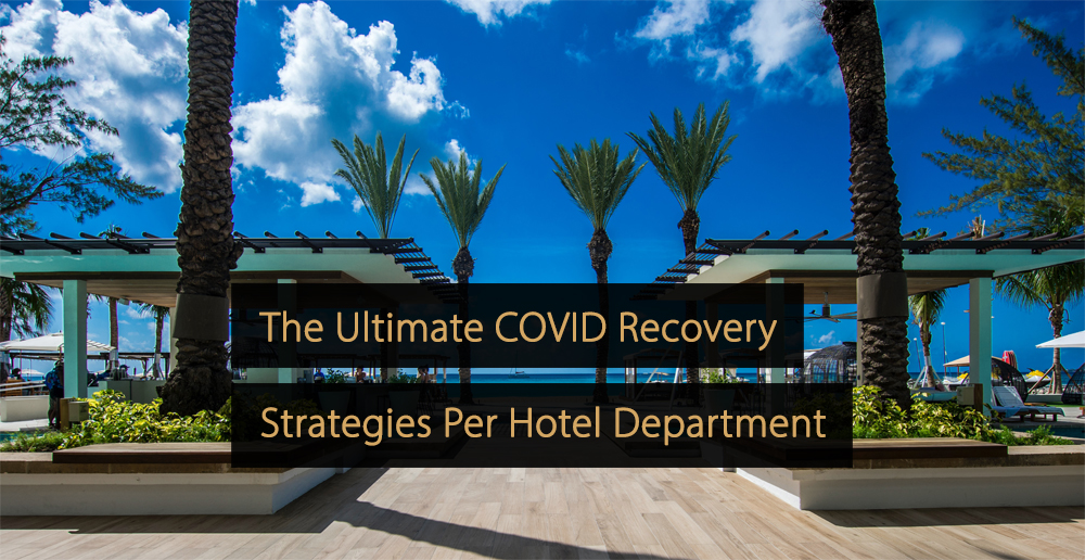 COVID recovery strategy hotels