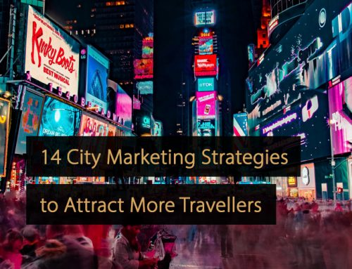 14 City Marketing Strategies to Attract More Travellers
