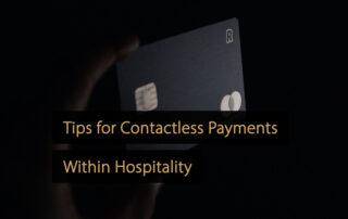 Contactless payments hospitality