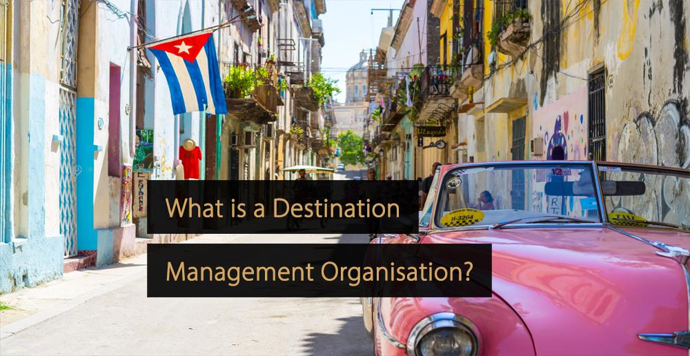 Destination Management Organisation - DMO