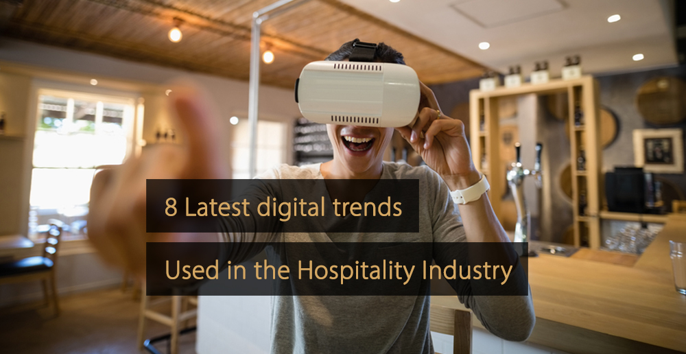 Key Digital Trends in the Hospitality Industry for 2019 and