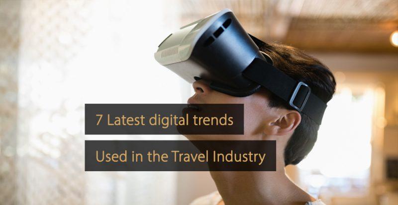 Digital trends travel industry - digital trends tourism industry
