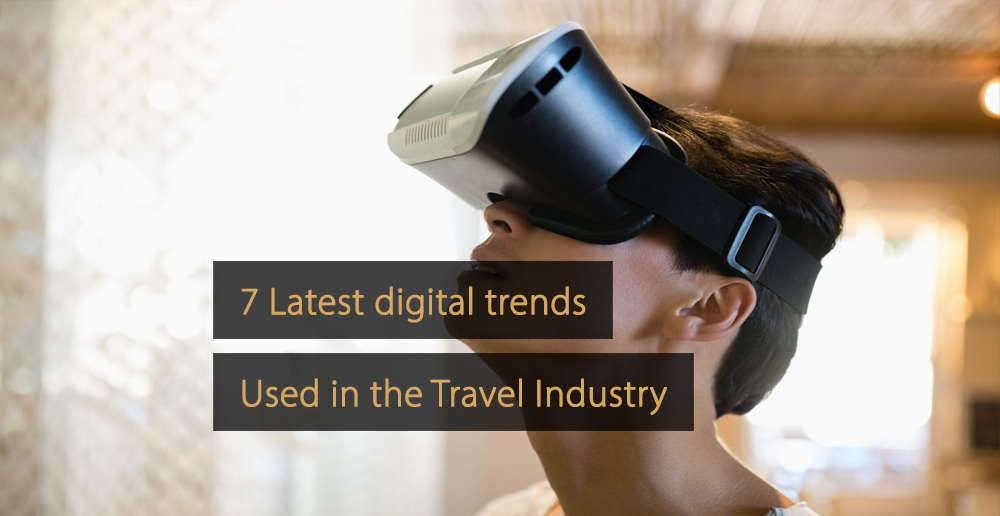 Digital trends travel industry - digital trends tourism industry
