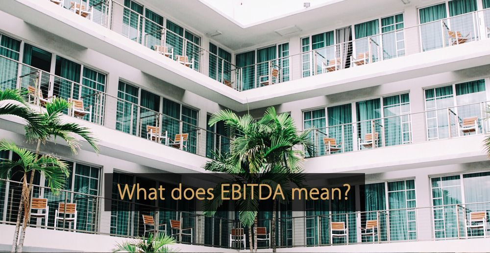 EBITDA - What is EBITDA - Revenue Management - Hotel industry