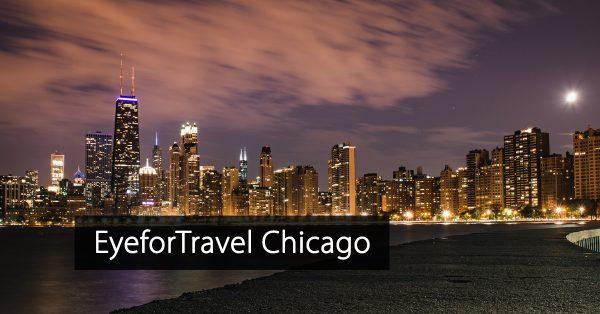Eyefortravel Chicago - North America - Hotel event - Travel event - Eye for travel Chicago