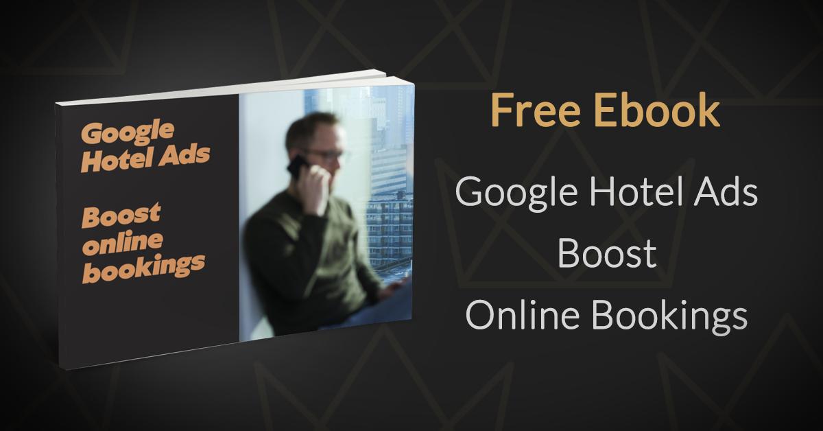 Free ebook Google Hotel Ads - Google for Hotels