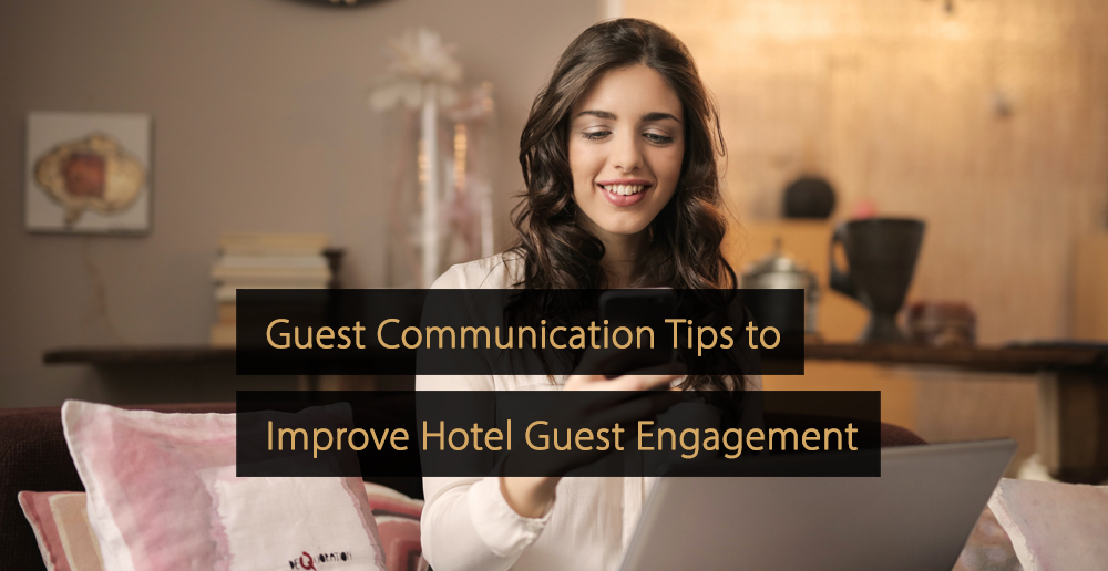 Guest Communication Tips for Hotels