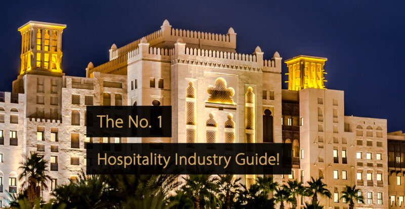 Hospitality industry - What is the hospitality industry