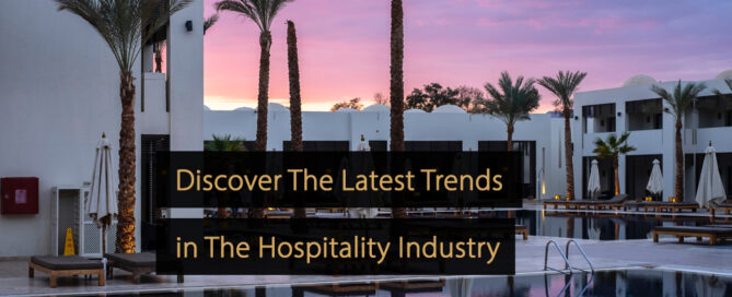 Hospitality marketing - hospitality marketing trends