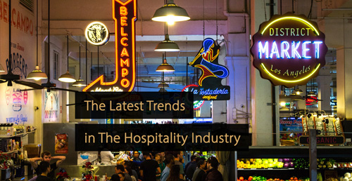 Hospitality trends - hospitality marketing guide
