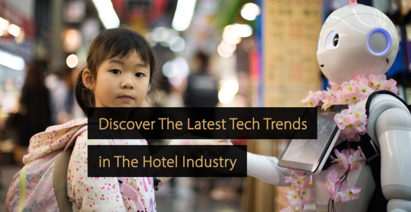 Hotel Technology - Hotel Technology Trends