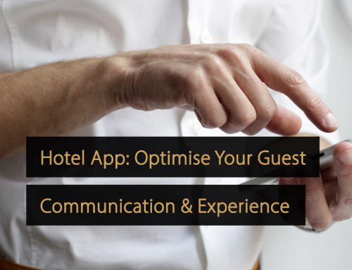 Hotel App: Optimise Your Guest Communication, Experience & Revenue