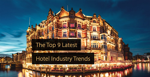 Hotel marketing guide - Hotel Industry Trends