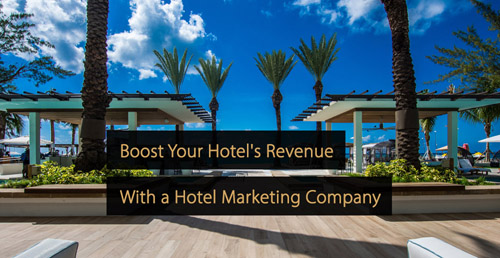 Hotel marketing guide - Hotel marketing company