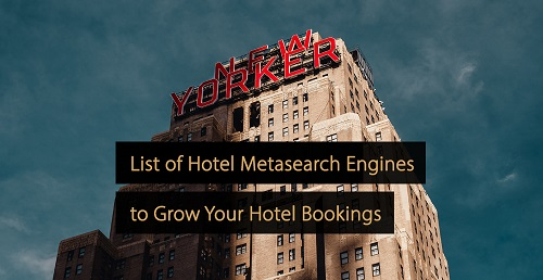 Hotel metasearch engines- hotel marketing manual