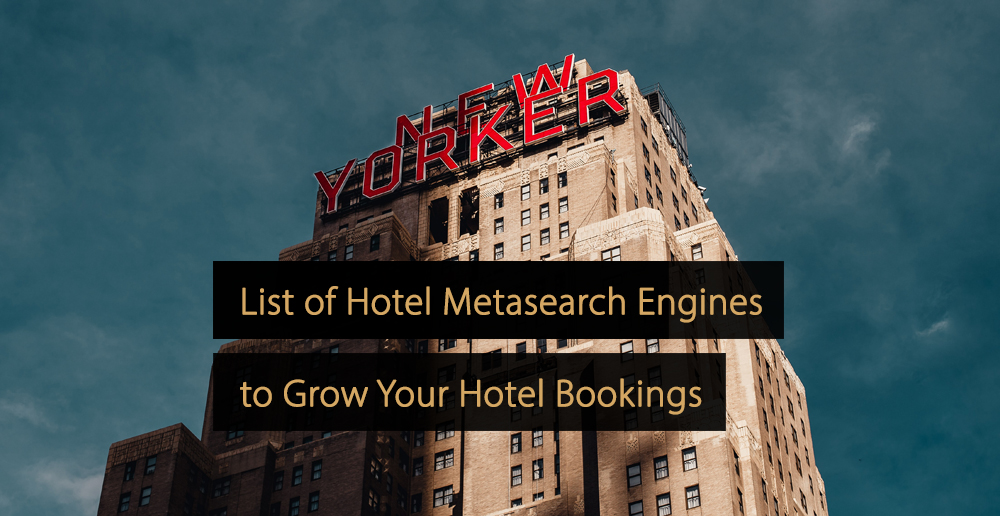 Hotel metasearch engines