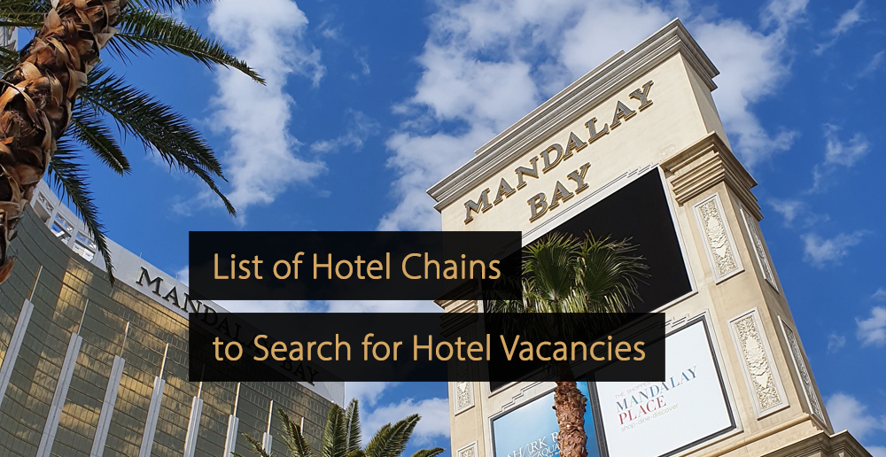 Hotel Vacancies List Of Hotel Chains To Start Your Career
