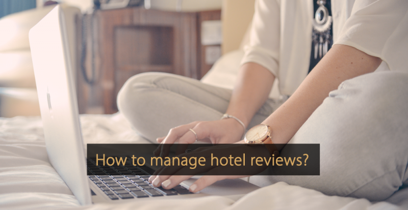 How to manage hotel reviews - Guest reviews