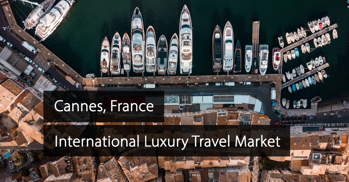 ILTM Cannes - International Luxury Travel Market Cannes - France