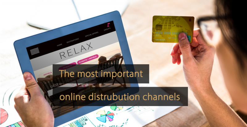 Important online distribution channels for hotels - OTA - GDS - Hotel website - Online travel agents