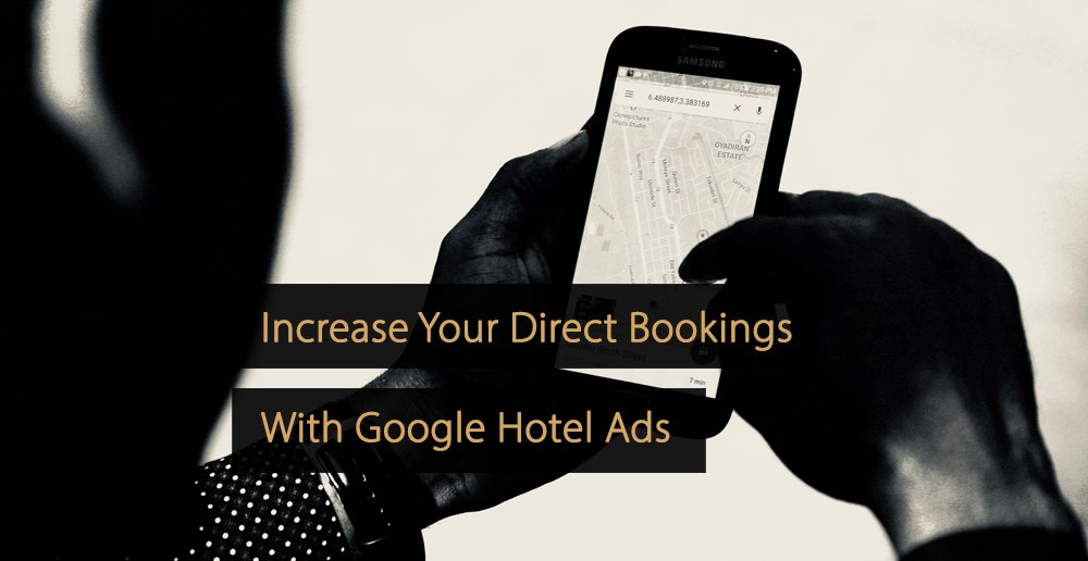 Increase bookings Google Hotel Ads