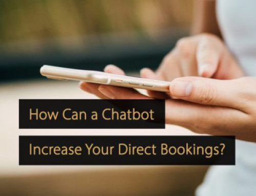 How Can a Chatbot Increase Your Direct Bookings?