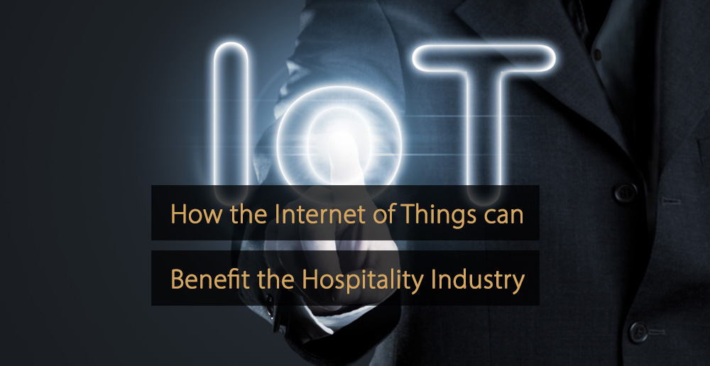 Internet of things hospitality industry - iot hotel industry