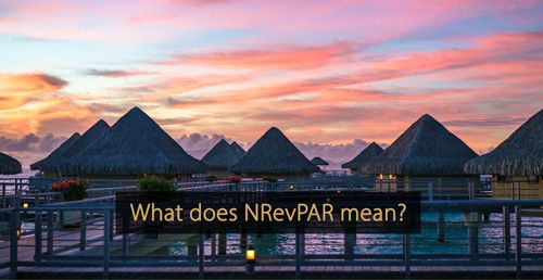 NRevPAR - What is NRevPAR - Guide hotel revenue management and hotel marketing