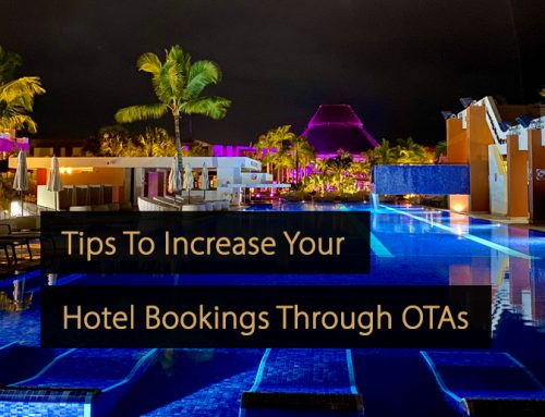 10 Tips To Increase Your Hotel Bookings Through OTAs