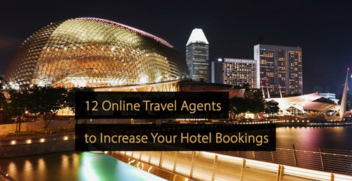 Online travel agent - OTA - online travel agency - online travel agencies - hotel marketing guide