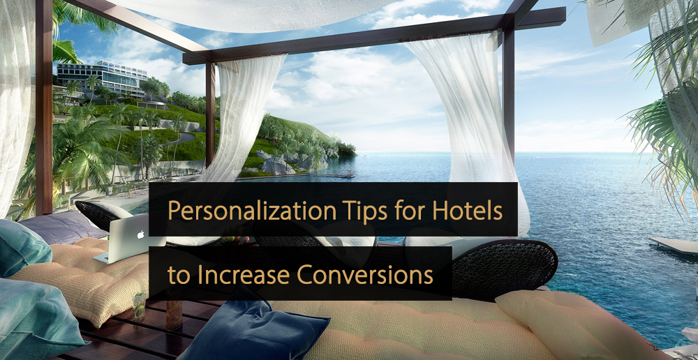 Personalization Tips Hotels