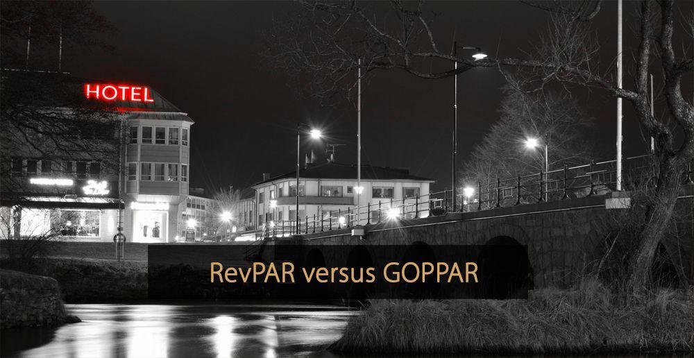 RevPAR versus GOPPAR - GOPPAR vs RevPAR