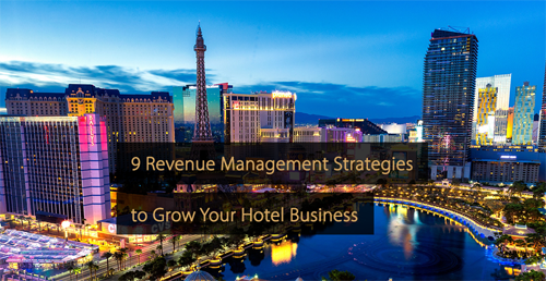 Revenue Management Strategies Hotel industry - Guide hotel revenue management and hotel marketing