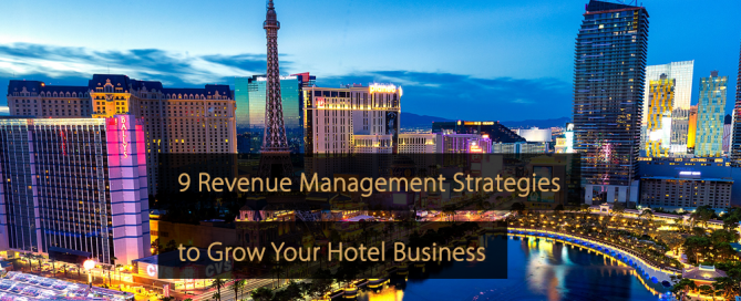 Revenue Management Strategies Hotel industry - Hotels - Revenue Management Strategy Hospitality industry