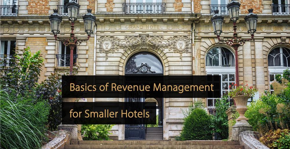 Revenue Management for Smaller Hotels