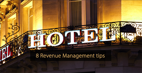 Revenue management tips - strategies - Guide hotel revenue management and Guide hotel marketing
