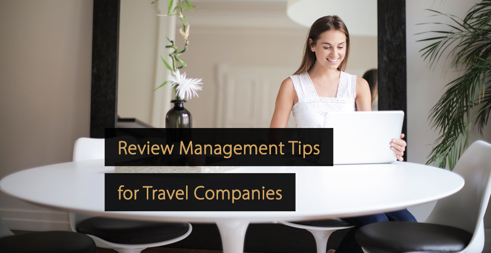 Review Management Tips - Travel Industry - Tourism industry
