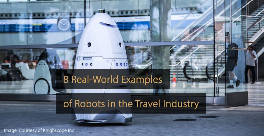 Robots Travel industry - examples - Robots Tourism industry