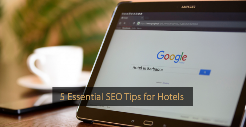 SEO tips for hotels - Improve your ranking in Google and Bing