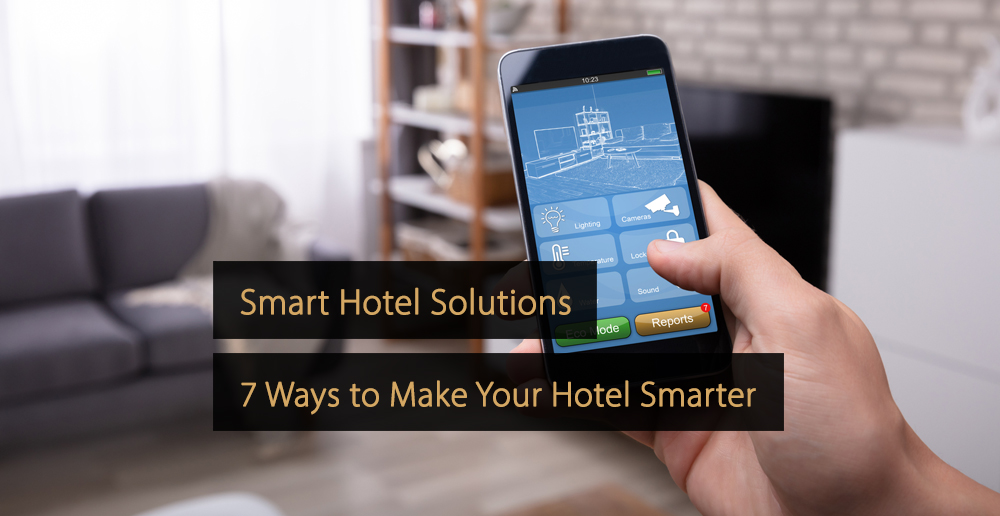 Smart hotel solutions