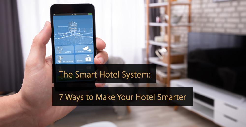 Smart hotel system